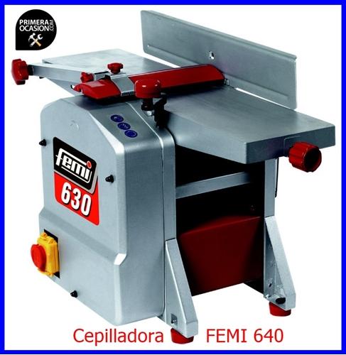 Imagen de Cepilladora FEMI 640