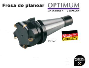 Imagen de Fresa planear OPTIMUM Cono ISO 40 DIN 2080